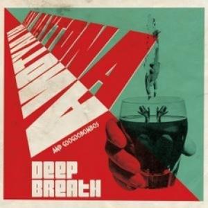 RAY DAYTONA AND GOOGOOBOMBOS - Deep Breath (Ammonia Records, 2014)