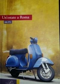 """""""Un'estate a Roma"""" aa.vv."""