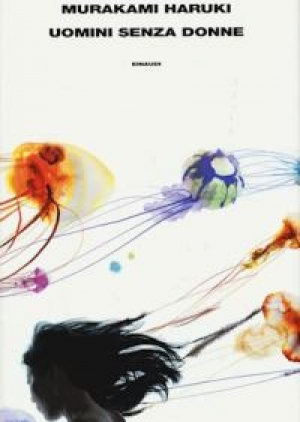 """Uomini senza donne"" di Haruki Murakami"