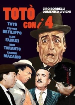 """""""Totò con i quattro"""" di Ciro Borrelli e Domenico Livigni"""