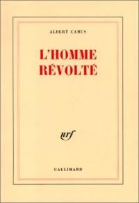 """L'homme revolté"" di Albert Camus"