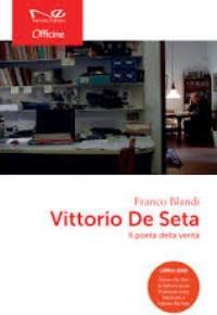 """""""Vittorio De Seta - Il poeta della verità"""" di Franco Blandi"""
