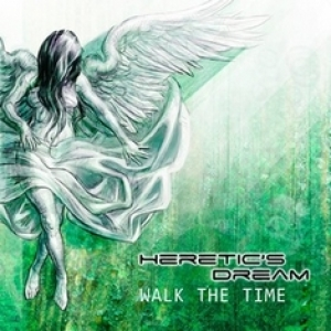 HERETIC'S DREAM - Walk the time (Videoradio, 2013)