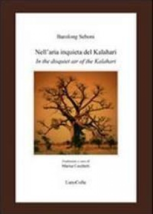 """Nell'aria inquieta del Kalahari"" di Barolong Seboni"