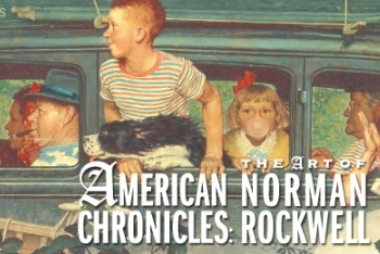 """American Chronicles: the Art of Norman Rockwell"""