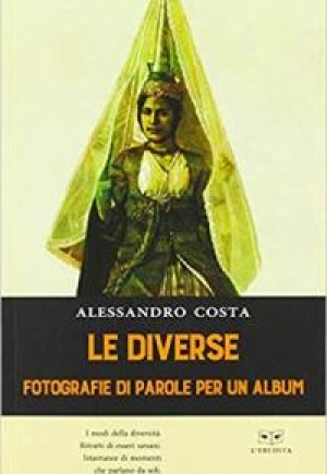 """""""Le diverse - Fotografie di parole per un album"""" di Alessandro Costa"""