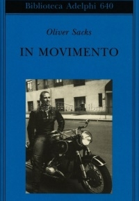 """In movimento"" di Oliver Sacks"