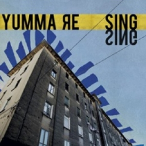 YUMMA RE - Sing Sing (Monochrome Records / Tippin The Velvet / Audioglobe, 2013)