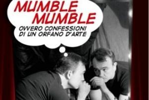 Mumble Mumble - Teatro Tordinona (Roma)
