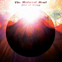 THE MIDWEST BEAT - Free of being (Wild Honey Records, 2014)