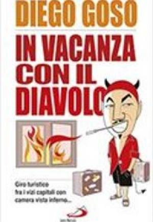 """""""In vacanza con il Diavolo"""" di Diego Goso, Edizioni San Paolo"""