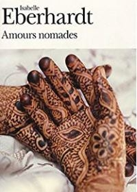 """Amours nomades"" di Isabelle Eberhardt"