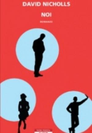 """Noi"" di David Nicholls - Neri Pozza"