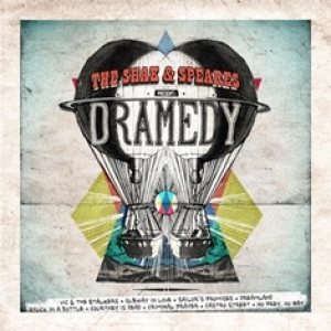 THE SHAK & SPEARES - Dramedy (Freakhouse records, 2014)
