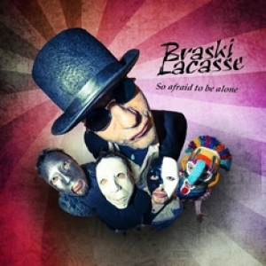 BRASKI LACASSE - So Afraid To Be Alone (Resisto, 2015)