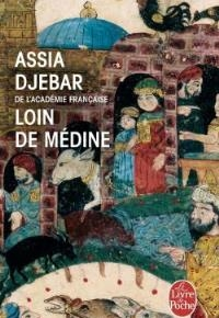 """""""Loin de médine"""" di Assia Djebar"""