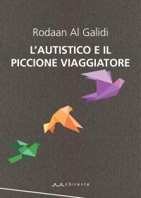 L'autistico e il piccione viaggiatore di Rodaan Al Galidi