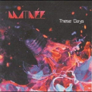 MATINEE - These Days (Neon Tetra Music, 2014)