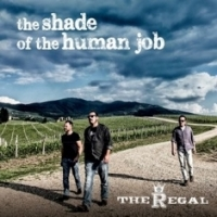 THE REGAL - The shade of the human job (A Buzz Supreme, 2016)