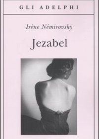 """Jezabel"" di Irène Némirovsky"