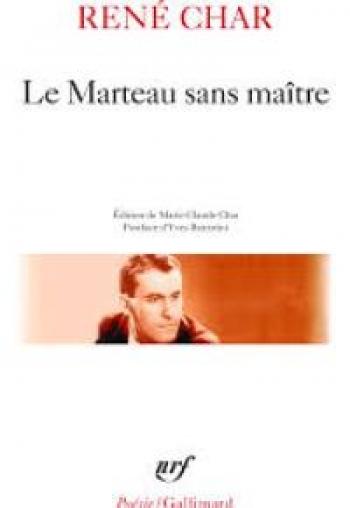 """""""Le Marteau sans maître"""" di René Char"""