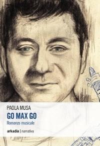 """""""Go Max Go"""" di Paola Musa"""