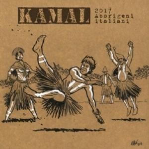 KAMAL - 2017. Aborigeni italiani (Cromo, 2017)