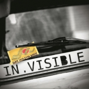 IN.VISIBLE - Have You Ever Been? (Autoproduzione, 2014)