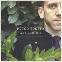 PETER TRUFFA - Art School (Lady Lovely label, 2015)